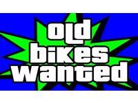 SCRAP / UN USED BIKES WANTED FOR FREE - MOUNTAIN BIKE - BMX - ETC