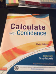 Calculate with Confidence Drug Calculations Textbook