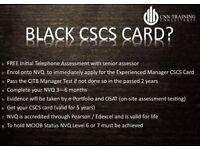 NVQ Level 6 - £1250 + vat (Black Card + Experienced Manager CSCS Card)