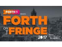Edinburgh Fringe - Forth on the Fringe 4 x Stalls Tickets 4th August 2017