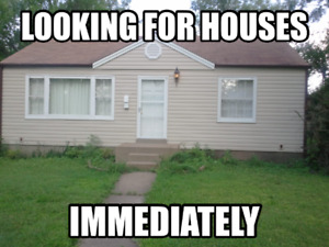 HOUSE NEEDED IMMEDIATELY!! ANY CONDITION!!