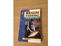 BEGIN FISHING THE RIGHT WAY PAPERBACK BOOK BY IAN BALL