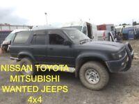 Wanted jeep Mitsubishi Nissan Toyota Mercedes
