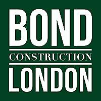 Bond Construction London: Specialists wanted