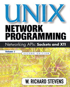 Unix Network Programming Volume 1 Second Edition
