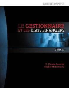 Le gestionnaire et les états financiers 8e ed. D.-Claude Laroche