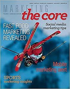 MARKETING : THE CORE FOURTH CANADIAN EDITION