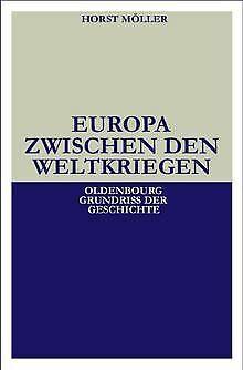 Oldenbourg Grundriss der Geschichte, Band 21: Europa zwi... | Buch | Zustand gut