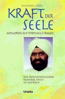 Kraft der Seele von Singh, Rajinder | Buch | Zustand gut