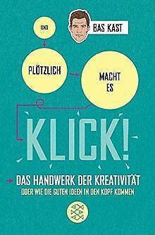 Und plötzlich macht es KLICK!: Das Handwerk der Kreativi... | Buch | Zustand gut
