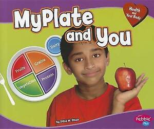 MyPlate and You by Gillia M Olson (Hardback, 2011)