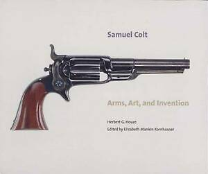 Samuel Colt: Arms, Art, and Invention (Wadsworth Atheneum Museum of Art), Houze,