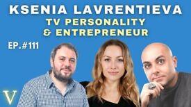 OUT NOW EPISODE #111 TV Personality & Entreprenuer Ksenia Lavrentieva