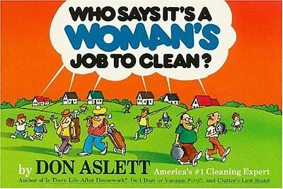 Who Says Its a Womans Job to Clean?