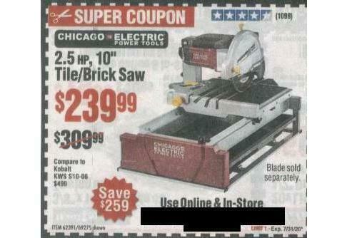 Chicago 2.5 Hp 10 Tile/Brick Saw Paper Coupon Harbor Freight Tools Save 70 - $3.49