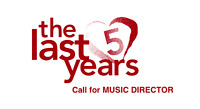 CALL FOR MUSIC DIRECTOR - THE LAST FIVE YEARS
