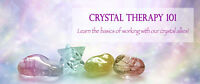 CRYSTAL THERAPY 101 - Basics of Working With Our Crystal Friends