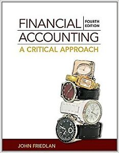 Financial Accounting: A Critical Approach 4th edition Hardcover