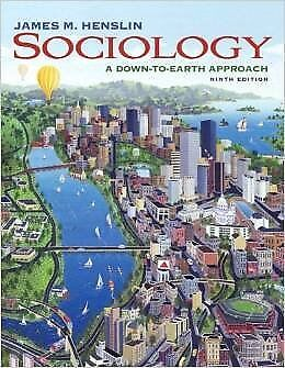Sociology: A Down-to-Earth Approach (9th Edition) Hardcover - December 9, (Sociology A Down To Earth Approach 9th Edition)