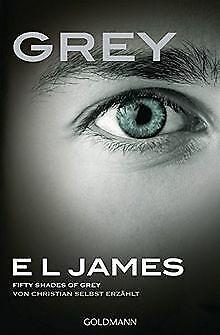 Grey - Fifty Shades of Grey von Christian selbst erzählt... | Buch | Zustand gut ()