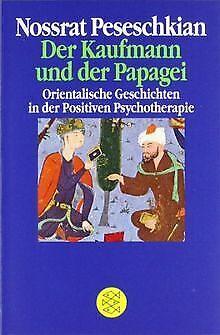 Der Kaufmann und der Papagei: Orientalische Geschichten ... | Buch | Zustand gut