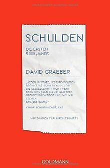 Schulden. Die ersten 5000 Jahre von Graeber, David | Buch | Zustand gut