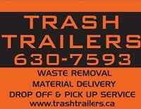 TRASH TRAILERS - Junk Removal, Spring Cleaning, Dump Runs