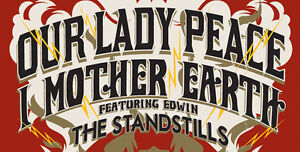 OUR LADY PEACE, I MOTHER EARTH GM CENTRE SAT. PAIR