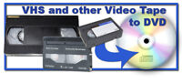 VHS to DVD - 10.00 per tape