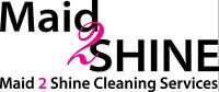 Maid 2 Shine Cleaning Services