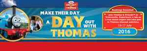 A Day out with Thomas -  4 X Adults 1 X Child - Sat 16 July 11:30 Emu Plains Penrith Area Preview