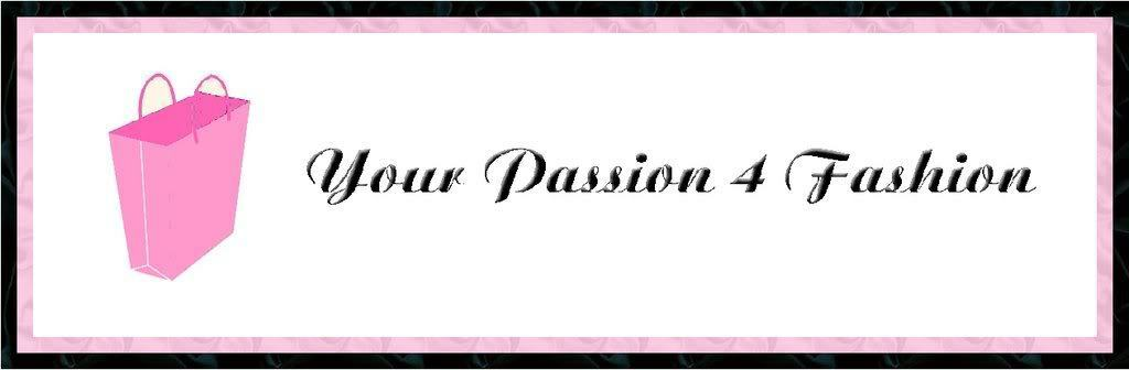 Your Passion 4 Fashion