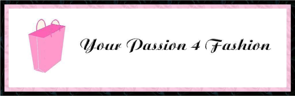 Your Passion 4 Fashion