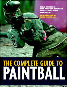 Complete guide to Paintball