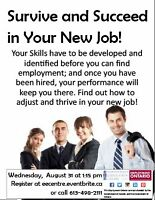 Survive and Succeed in your New Job! EEC Workshop August 31!