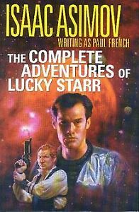 Isaac Asimov: Complete Adventures of Lucky Starr