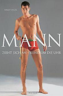 Mann zieht sich an - rund um die Uhr von Engel, Birgit   Buch   Zustand gut - Mann Zieht