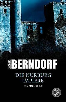 Die Nürburg-Papiere: Ein Eifel-Krimi von Berndorf, Jacques | Buch | Zustand gut