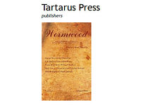 Wormwood by Tartarus Press - All Editions Numbers 1 to 30 inclusive