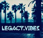 Legacy.Vibes