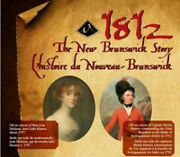 1812: The New Brunswick Story exhibition at the NB Museum