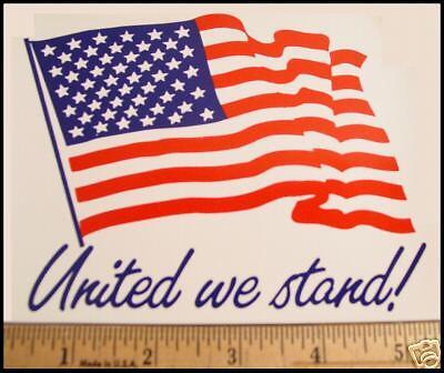"""UNITED WE STAND!"" USA Flag 9-11-2001 Patriotic STICKER"