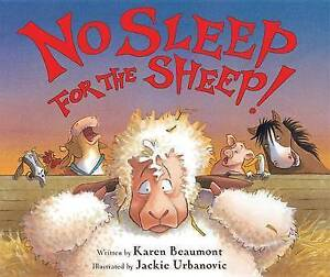 No Sleep for the Sheep! By Beaumont, Karen -Paperback