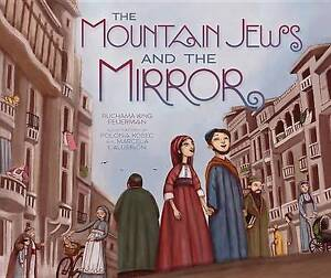 NEW The Mountain Jews and the Mirror by Ruchama Feuerman