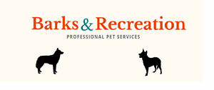Barks and Recreation Professional Pet Services