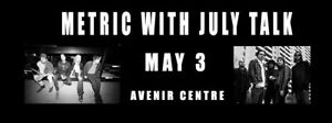 2 tickets for Metric + July Talk in Moncton - half price