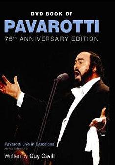 DVD BOOK OF PAVAROTTI - 75TH ANNIVERSARY EDITION - DVD - REGION 2 UK