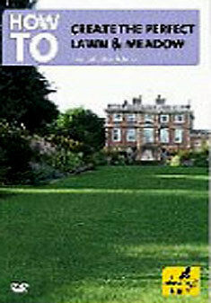 HOW TO CREATE THE PERFECT LAWN AND MEADOW - DVD - REGION 2 UK