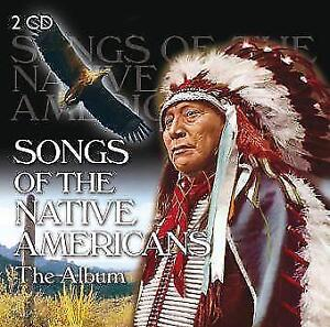 Songs-Of-The-Native-Americans-The-Album-2-CD-NEU-OVP