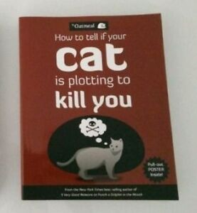 The Oatmeal - How to tell if your cat is plotting to kill you